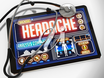 Headache - Diagnosis on the Display of Medical Tablet and a Black Stethoscope on White Background.