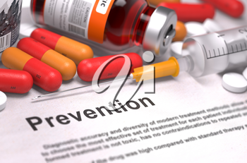 Prevention - Printed Diagnosis with Blurred Text. On Background of Medicaments Composition - Red Pills, Injections and Syringe.