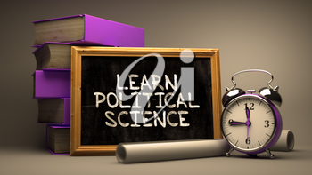 Learn Political Science. Inspirational Quote Hand Drawn on Chalkboard. Blurred Background. Toned Image.