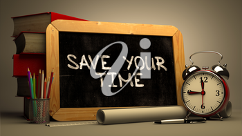 Save Your Time. Motivational Quote Hand Drawn on Chalkboard. Blurred Background. Toned Image.