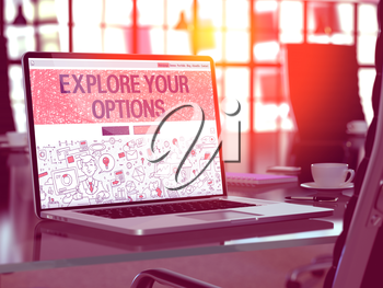 Explore Your Options Concept - Closeup on Landing Page of Laptop Screen in Modern Office Workplace. Toned Image with Selective Focus.