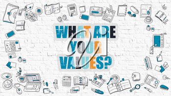 What Are Your Values - Multicolor Asking on White Brick Wall with Doodle Icons Around. Coaching Concept. Modern Style Illustration. What Are Your Values Question on White Brickwall Background.