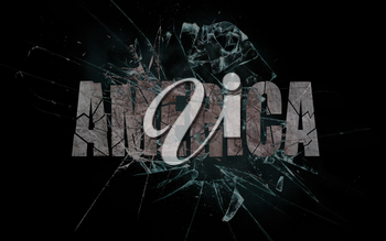 Concept of violence or crash, broken glass with the word America