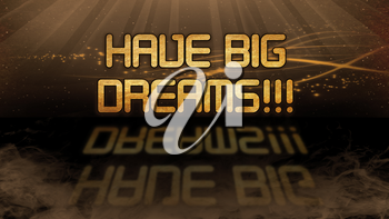Gold quote with mystic background - Have big dreams