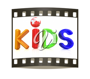 3d colorful text Kids on a white background. The film strip