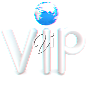 Word VIP with 3D globe on a white background. Anaglyph. View with red/cyan glasses to see in 3D. 3D illustration