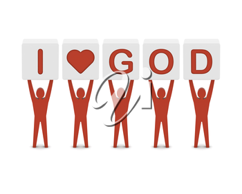 Men holding the phrase i love god. Concept 3D illustration.