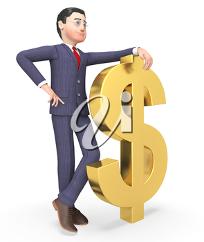 Businessman Character Showing American Dollars And Prosperity 3d Rendering