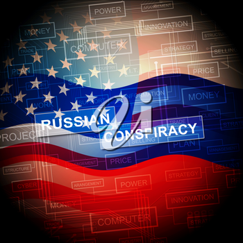 Russian Conspiracy Scheme Flag. Politicians Conspiring With Foreign Governments 3d Illustration. Complicity In Crime Against The Usa