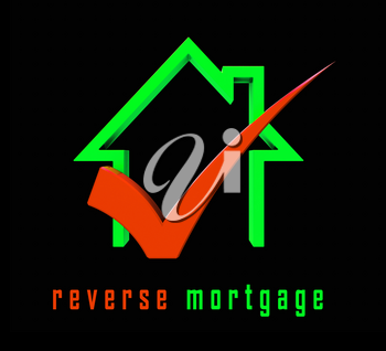 Reverse Mortgage Financing House Depicts Line Of Credit From Home Ownership. Inverse Loan To Obtain Cash - 3d Illustration